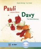 Pauli - Liebste Mama; Deutsch-Englisch\Davy - The Best Mommy