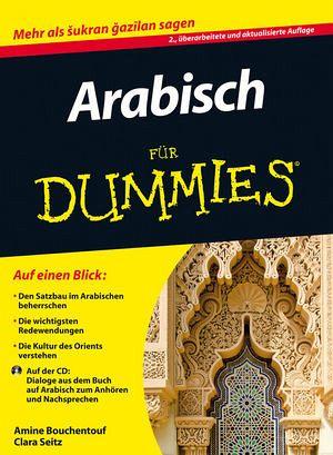 arabisch f r dummies von amine bouchentouf clara seitz buch. Black Bedroom Furniture Sets. Home Design Ideas
