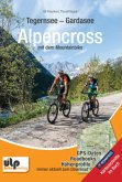Tegernsee - Gardasee - Alpencross mit dem Mountainbike