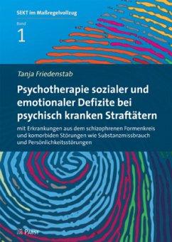 Psychotherapie sozialer und emotionaler Defizit...