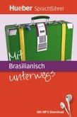 Mit Brasilianisch unterwegs, m. MP3-Download