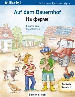 Auf dem Bauernhof Deutsch-Russisch - Böse, Susanne
