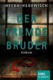 Der fremde Bruder (eBook, ePUB)