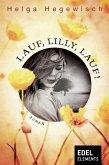 Lauf, Lilly, lauf! (eBook, ePUB)