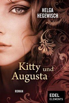 Kitty und Augusta (eBook, ePUB) - Hegewisch, Helga