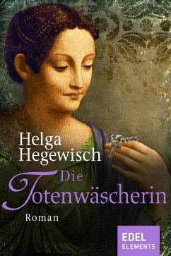 Die Totenwäscherin (eBook, ePUB) - Hegewisch, Helga