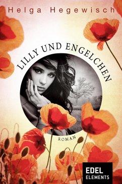 Lilly und Engelchen (eBook, ePUB) - Hegewisch, Helga