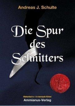 Die Spur des Schnitters - Schulte, Andreas J.
