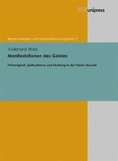 Manifestationen des Geistes - Wels, Volkhard