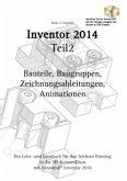 Autodesk© Inventor 2014 Teil 2