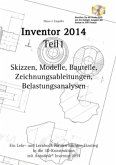 Autodesk© Inventor 2014 Teil 1