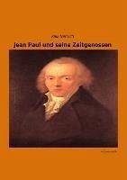 Jean Paul und seine Zeitgenossen