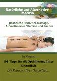 101 Tipps für die Optimierung Ihrer Gesundheit (eBook, ePUB)