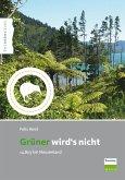 Grüner wird's nicht (eBook, PDF)