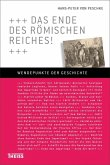 Das Ende des Römischen Reiches! (eBook, PDF)