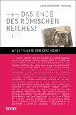 Das Ende des Römischen Reiches! (eBook, ePUB)