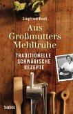 Aus Großmutters Mehltruhe (eBook, PDF)