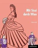 Mit Sissi durch Wien (eBook, PDF)