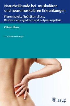 Naturheilkunde bei muskulären und neuromuskulären Erkrankungen (eBook, ePUB)