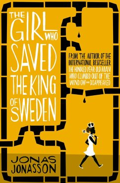 The Girl Who Saved The King of Sweden - Jonasson, Jonas