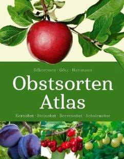Obstsorten - Atlas - Silbereisen, Robert; Götz, Gerhard; Hartmann, Walter