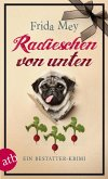 Radieschen von unten / Elfie Ruhland Bd.2 (eBook, ePUB)