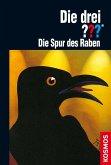 Die Spur des Raben / Die drei Fragezeichen Bd.75 (eBook, ePUB)