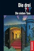 Die sieben Tore / Die drei Fragezeichen Bd.108 (eBook, ePUB)