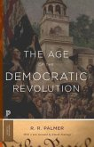 The Age of the Democratic Revolution: A Political History of Europe and America, 1760-1800 - Updated Edition