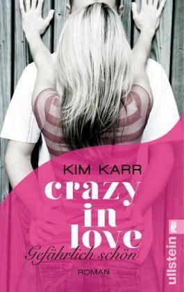 Buch-Reihe Crazy in Love von Kim Karr