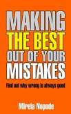 Making The Best Out Of Your Mistakes (eBook, ePUB)