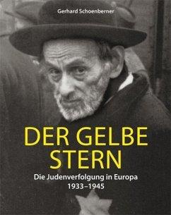 Der gelbe Stern - Schoenberner, Gerhard