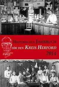 Historisches Jahrbuch für den Kreis Herford 21/2014