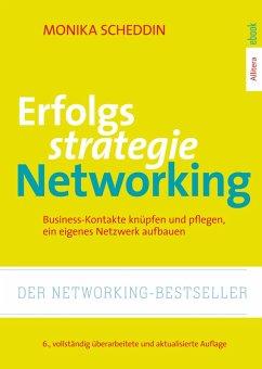 Erfolgsstrategie Networking (eBook, ePUB) - Scheddin, Monika