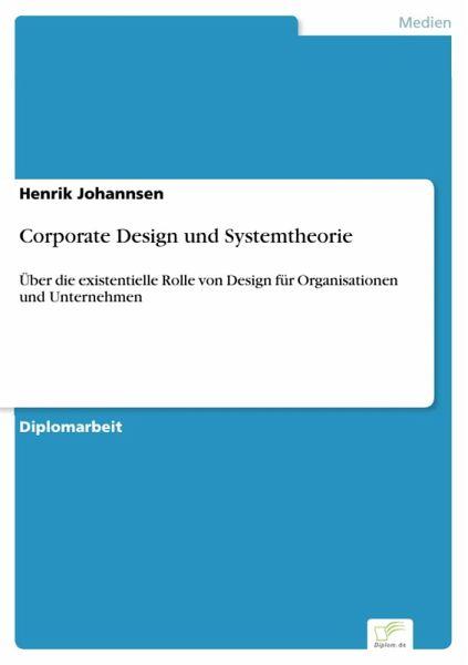 Corporate Design Und Systemtheorie Ebook Pdf Von Henrik Johannsen
