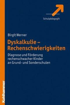 Dyskalkulie - Rechenschwierigkeiten (eBook, PDF) - Werner, Birgit