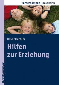Hilfen zur Erziehung (eBook, PDF) - Hechler, Oliver