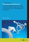 Männermacht und Männerleid (eBook, PDF)