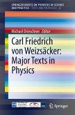 Carl Friedrich von Weizsäcker - Major Texts in Physics