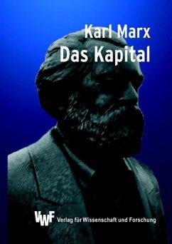 Das Kapital: Kurzfassung aller drei Bände (eBook, PDF) - Marx, Karl