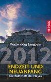 2012 - Endzeit und Neuanfang (eBook, PDF)