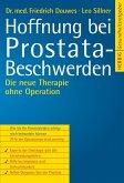 Hoffnung bei Prostatabeschwerden (eBook, PDF)