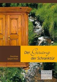 Der Gesang der Schranktür - Speyer-Heise, Dorothea