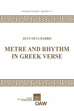 Metre and Rhythm in Greek Verse (eBook, PDF) - Barris, Joan Silva