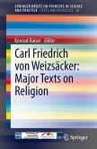 Carl Friedrich von Weizsäcker - Major Texts on Religion