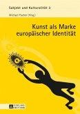 Kunst als Marke europäischer Identität