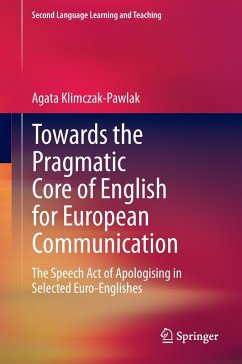 Towards the Pragmatic Core of English for European Communication - Klimczak-Pawlak, Agata