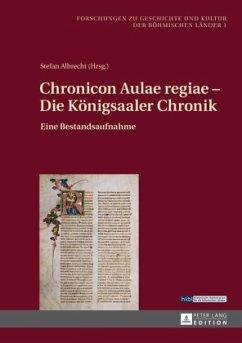 Chronicon Aulae regiae - Die Königsaaler Chronik