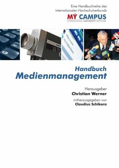 Handbuch Medienmanagement (eBook, PDF) - Schikora, Claudius; Werner, Christian