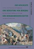 Zur Geschichte und Bedeutung von Bergbau und Bergbauwissenschaften (eBook, PDF)
